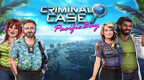 Criminal Case Pacific Bay Cheats Hack Add Unlimited Coins and Energy